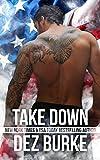 Take Down: Steel Infidels MC Romance Series (Steel Infidels Series)