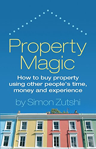 Download property magic how to buy property using other peoples property magic how to buy property using other peoples time money and experience fandeluxe Image collections