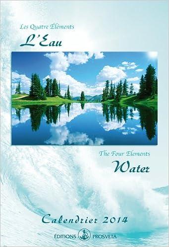 Livres gratuits que vous téléchargez Calendrier 2014 : «Les Quatre Eléments - L'Eau» B00DT110ZG en français PDF RTF DJVU