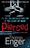 Pierced by Thomas Enger front cover