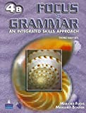 Focus on Grammar 4 : An Integrated Skills Approach, Fuchs, Marjorie and Bonner, Margaret, 0131912410