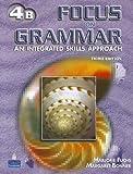 Focus on Grammar 4 : An Integrated Skills Approach, Fuchs, Marjorie and Bonner, Margaret, 0131912410