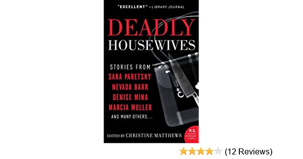 Deadly Housewives Kindle Edition By Christine Matthews Literature