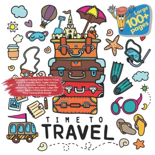 Inspirational Coloring Book Time To Travel, Magic, St