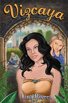 Vizcaya: A young adult novel by [Rivera, Lina ]