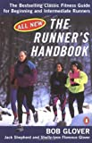 The Runner's Handbook: The Best-selling Classic Fitness Guide for Beginner and Intermediate Runner