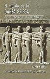 El mundo de la Danza Griega: Historia, Sociología