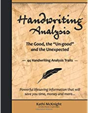 """Handwriting Analysis The Good, the """"Un-good"""" and the Unexpected: 44 Handwriting Analysis Traits"""