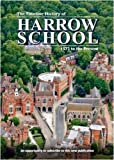 The Timeline History of Harrow School, 1572 To Present (Timeline Series)