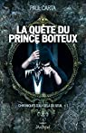 Chroniques d'au-delà du seuil, tome 1 : La quête du prince boîteux par Carta