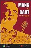 Mann Ki Baat - A Social Revolution on Radio