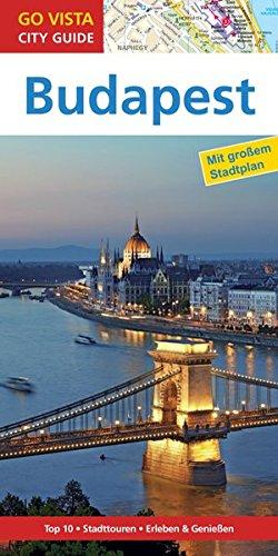GO VISTA: Reiseführer Budapest: Mit Faltkarte (Go Vista City Guide)