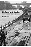 Civilians and Soldiers, Bruce R. Pirnie, 0833026917