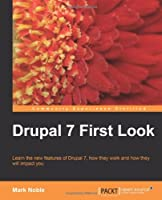 Drupal 7 First Look Front Cover