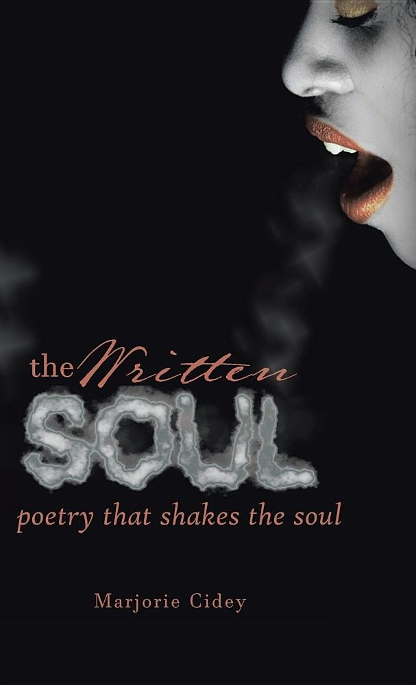 Download The Written Soul: Poetry that Shakes the Soul ebook