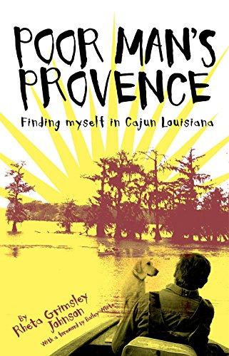 Search : Poor Man's Provence: Finding Myself in Cajun Louisiana