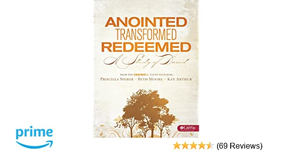 Anointed Transformed Redeemed Bible Study Book A Study