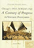 Chicago's 1933-34 World's Fair: A Century of Progress (IL) (Postcard History Series)