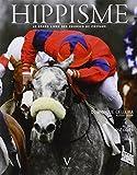 Hippisme : Le grand livre des courses de chevaux ~ Dominique Cellura, Alissia Grifat, José Covès