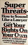 Super Threats, John M. Striker and Andrew O. Shapiro, 0892560150