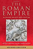 empire city goodman - The Roman Empire: Economy, Society and Culture by Peter Garnsey (2014-12-18)