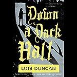 Down a Dark Hall | Lois Duncan