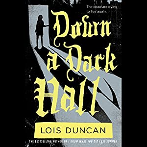 Down a Dark Hall Audiobook