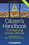 Citizen's Handbook to Influencing Elected Officials, Bradford Fitch, 1587331810