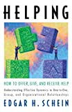 img - for Helping: How to Offer, Give, and Receive Help book / textbook / text book
