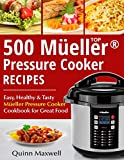 img - for Top 500 Mueller  Pressure Cooker Recipes: The Complete Mueller  Pressure Cooker Cookbook book / textbook / text book