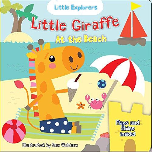 (Little Giraffe at the Beach (Little Explorers))