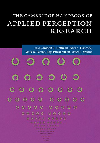 Download The Cambridge Handbook of Applied Perception Research (Cambridge Handbooks in Psychology) Pdf