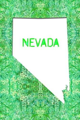 NEVADA: 6x9 lined journal : The Great State of Nevada USA : The Silver State -