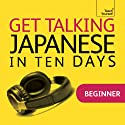 Get Talking Japanese in Ten Days Rede von Helen Gilhooly Gesprochen von:  Teach Yourself Languages