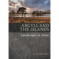 Argyll & the Islands (Landscapes in Stone)