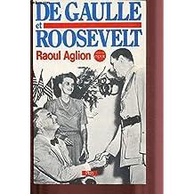 De Gaulle et Roosevelt : la France libre aux Etats-Unis