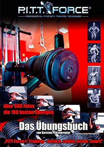 PITT-Force® Training Übungsbuch: Einfach, sauber, sicher, smart