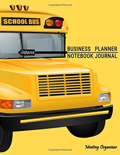 Download Business Planner Notebook Journal: Meeting Notebook Organizer / 8.1/2? x 11?, 108 Pages (School) PDF