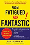 from fatigued to fantastic by teitelbaum jacob 3rd third edition 10 4 2007