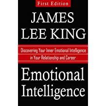 Emotional Intelligence: Discovering Your Inner Emotional Intelligence in Your Relationship and Career