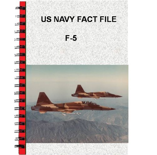 US Navy Fact File F-5N/F Adversary (English Edition) por [USN]