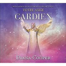 CD - Méditation pour entrer en contact avec votre ange gardien