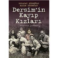 """Dersim'in Kayıp Kızları: """"Tertele Çenequ"""""""