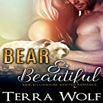 Bear & Beautiful: A BBW Billionaire Shifter Romance | Terra Wolf,Mercy May