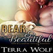 Bear & Beautiful: A BBW Billionaire Shifter Romance | Terra Wolf, Mercy May