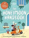 Honeymoon Handbook, The (Lonely Planet)