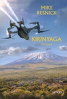 Kirinyaga : l'intégrale, Resnick, Mike