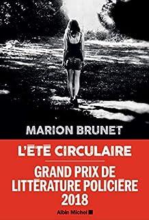 L'été circulaire, Brunet, Marion