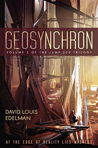 Read Online Geosynchron (Book Three of the Jump 225 Trilogy) pdf