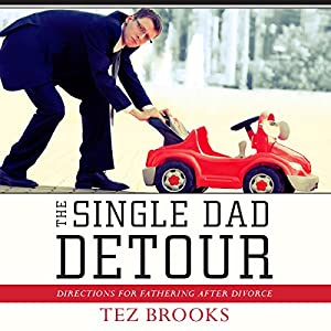 The Single Dad Detour Audiobook